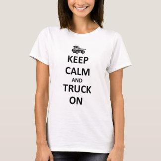 Camiseta Mantenha a calma e o caminhão sobre