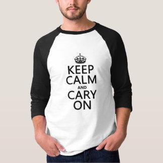 Camiseta Mantenha a calma e o Cary em (alguma cor)