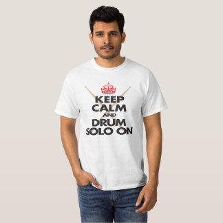 Camiseta Mantenha a calma e o cilindro do baterista de solo