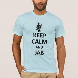 Camiseta Mantenha a calma e o espetar