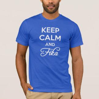 Camiseta Mantenha a calma e o FIKA