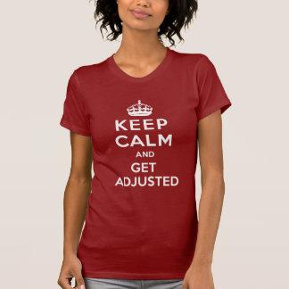 Camiseta Mantenha a calma e obtenha o t-shirt ajustado da
