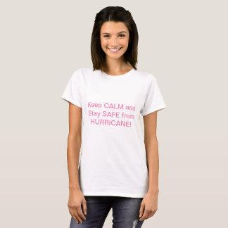 Camiseta Mantenha a calma e permaneça seguro do furacão!