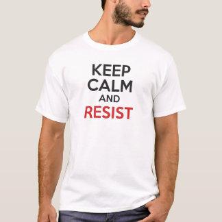 Camiseta Mantenha a calma e resista-a