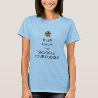 Camiseta Mantenha a calma e Snuggle seu TSHIRT de Puggle