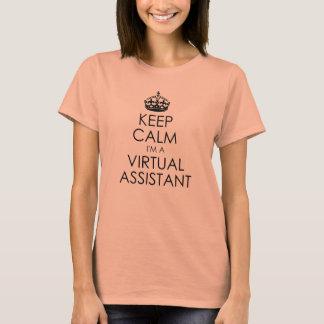 Camiseta Mantenha a calma: Eu sou um assistente virtual