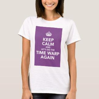 Camiseta mantenha a calma (o salto temporal)