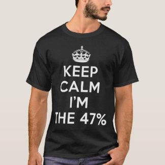 Camiseta mantenha a calma que eu sou o 47%