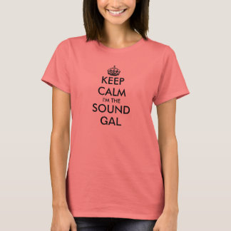 Camiseta Mantenha a calma que eu sou o som galão