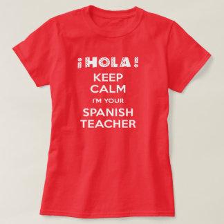Camiseta Mantenha a calma que eu sou seu professor espanhol