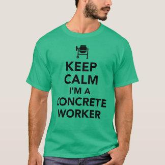 Camiseta Mantenha a calma que eu sou um trabalhador