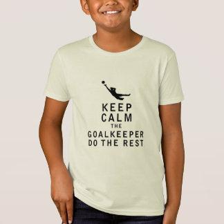 Camiseta Mantenha a calma que o guarda-redes faz o resto