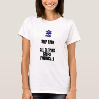 Camiseta Mantenha a calma… todas as paradas Eventuallyu do