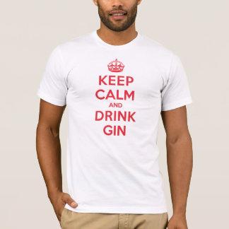 Camiseta Mantenha a gim calma da bebida
