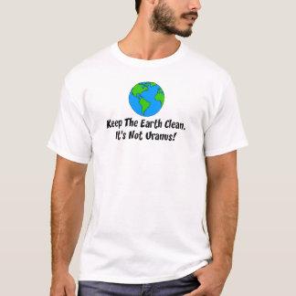 Camiseta Mantenha a terra não Uranus limpo