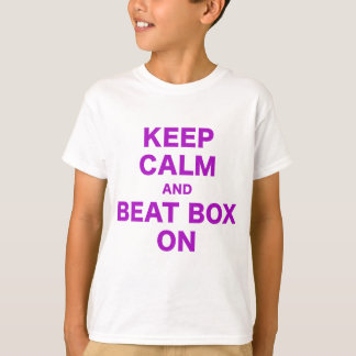 Camiseta Mantenha caixa calma e da batida sobre