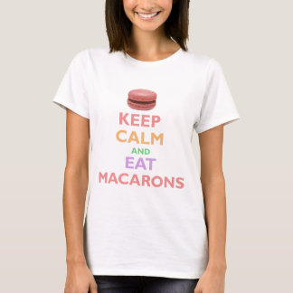 Camiseta Mantenha calmo e coma Macarons