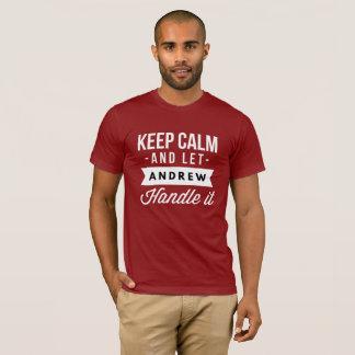 Camiseta Mantenha calmo e deixe Andrew segurá-lo
