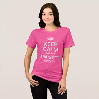 Camiseta Mantenha calmo e deixe o punho de Bridgette ele
