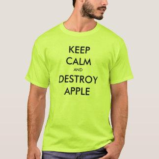 Camiseta Mantenha calmo e destrua Apple