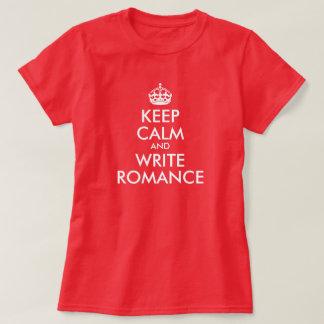 Camiseta Mantenha calmo e escreva o romance