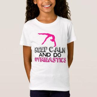 Camiseta Mantenha calmo e faça a ginástica