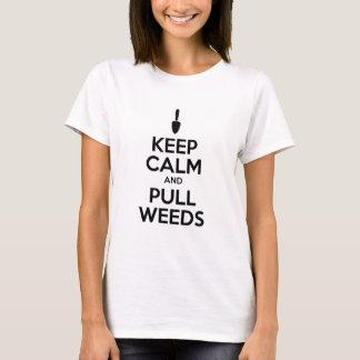 Camiseta Mantenha calmo e puxe ervas daninhas