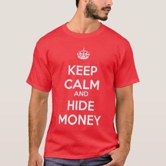 Camiseta Mantenha dinheiro calmo e do couro cru
