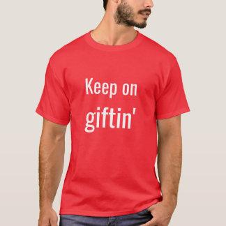"""Camiseta """"Mantenha no t-shirt do Giftin'"""""""