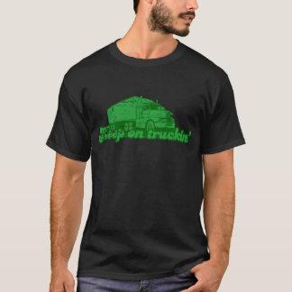 Camiseta Mantenha no t-shirt do truckin