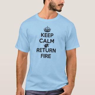 Camiseta Mantenha o fogo calmo e do retorno