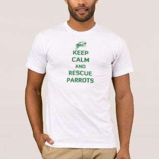 Camiseta Mantenha papagaios calmos e do salvamento