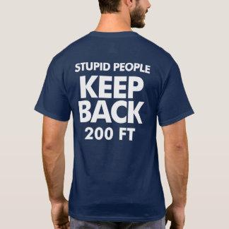 Camiseta Mantenha para trás o t-shirt escuro