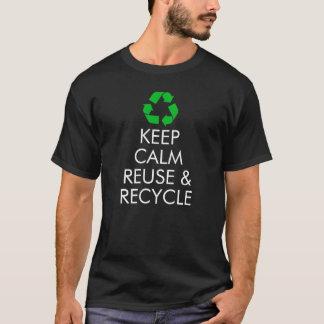 "Camiseta ""Mantenha reusar calmo & recicl"" o t-shirt"