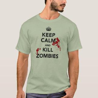 Camiseta mantenha zombis calmos e do matar