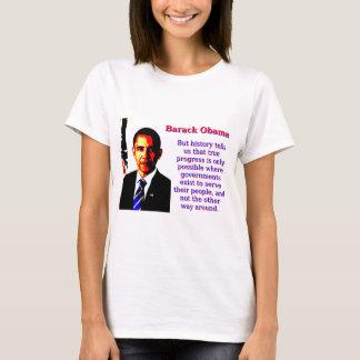 Camiseta Mas a história diz-nos aquela - Barack Obama