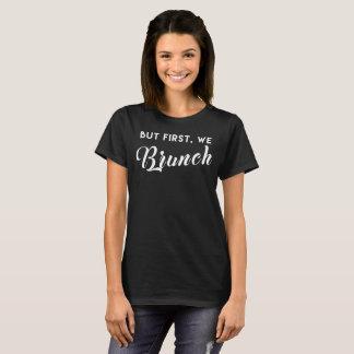 Camiseta Mas primeiramente, nós amor do almoço do pequeno
