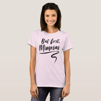 Camiseta Mas primeiros mimosas