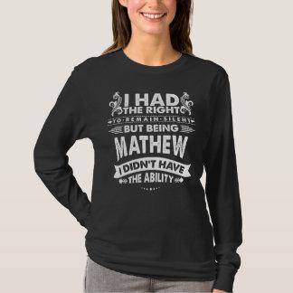 Camiseta Mas sendo MATHEW eu não tive a capacidade