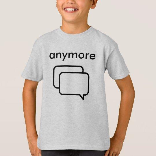 Camiseta Masculina Anymore