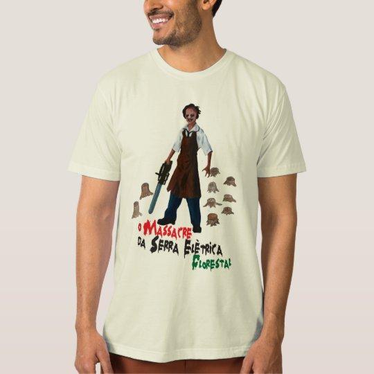 Camiseta Massacre da Sérra Elétrica Florestal