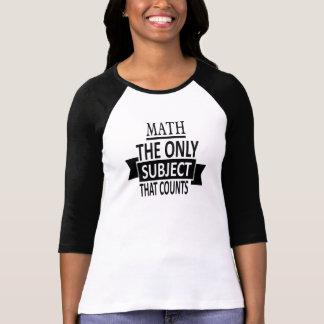 Camiseta Matemática o único assunto que conta! Professor