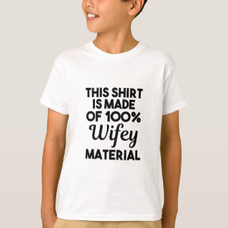 Camiseta Material de Wifey