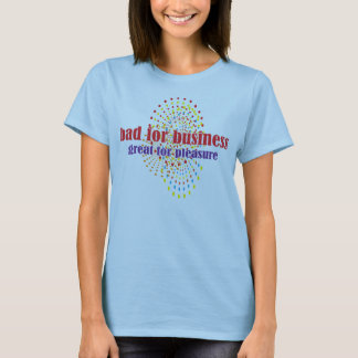 Camiseta mau para o negócio-excelente para o prazer -