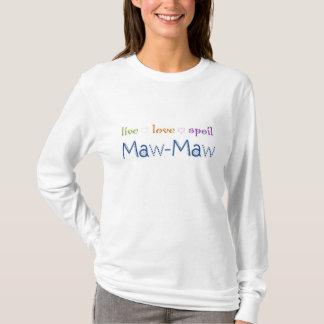 Camiseta Maw-Maw vivo do entulho do amor