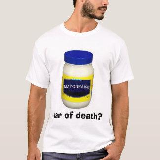 Camiseta Mayonniase:  Frasco da morte?