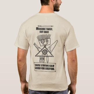 Camiseta Medida duas vezes, corte uma vez!