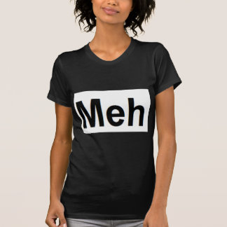 Camiseta Meh