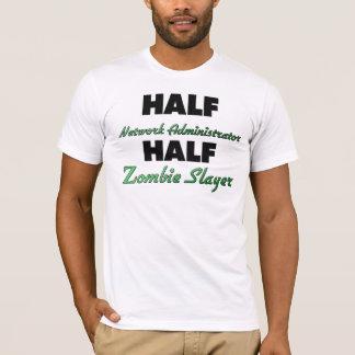 Camiseta Meio assassino do zombi do administrador de rede