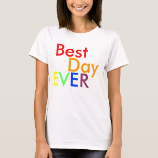 Camiseta Melhor, dia, E, V, E, R - personalizado